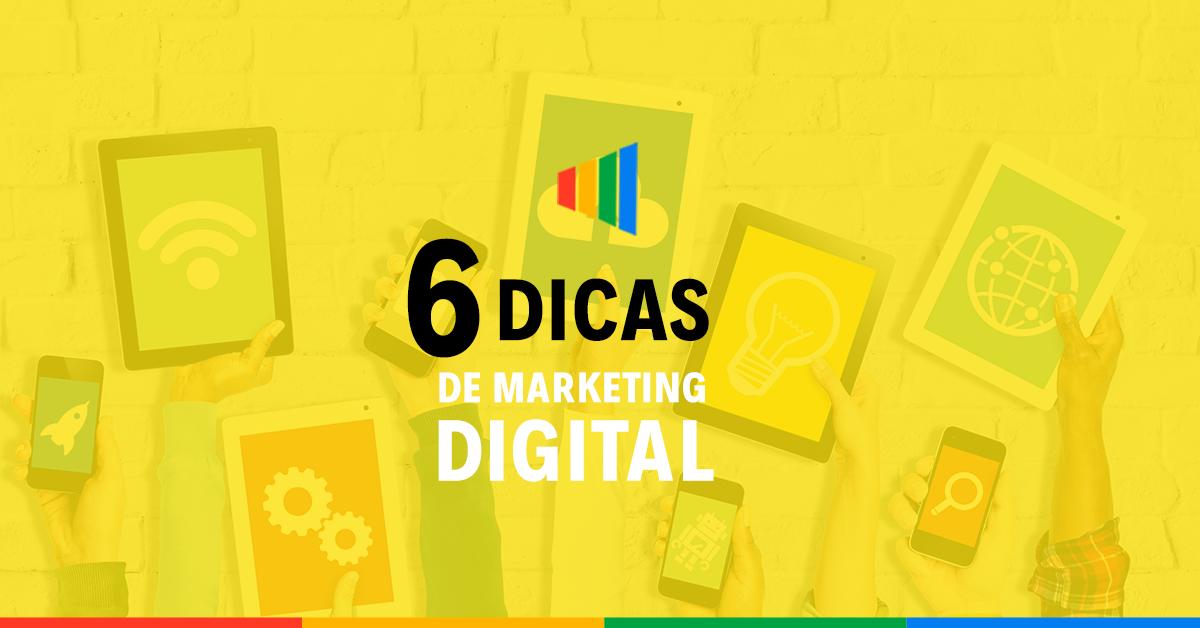 6 Dicas para alavancar as vendas com Marketing Digital